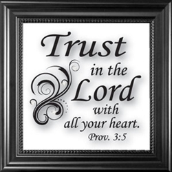 Trust In The Lord With All Your Heart-