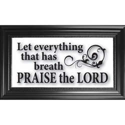 Let Everything Praise The Lord-Clearly Yours, Glass, Frame, Wall, Thanksgiving