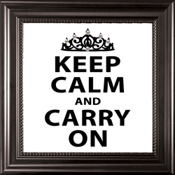 Keep Calm and Carry On-